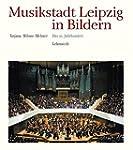 Musikstadt Leipzig in Bildern: 3. Ban...