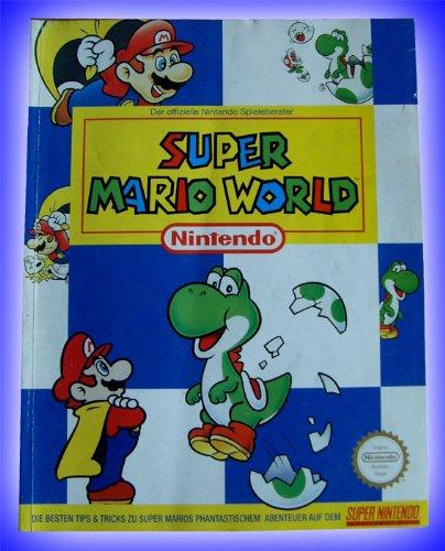 ngsbuch / Offizieller Spieleberater für SNES Super Nintendo Spiel: Super Mario World (deutsch) ()