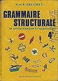 Grammaire structurale et entraînement à l'expression - 4A