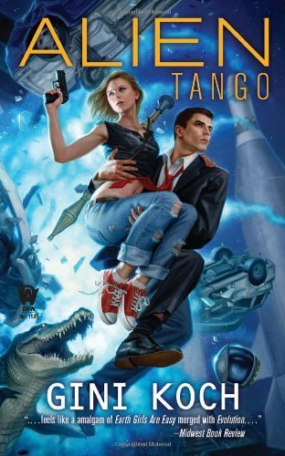 Alien Tango: Alien Novels, Book Two by Gini Koch (2010-12-07)