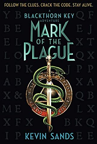 Mark of the Plague (Blackthorn Key, Band 2)