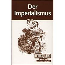 Tempora Quellen zur Geschichte und Politik, Der Imperialismus