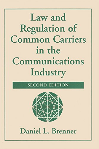 Descarga gratuita Law And Regulation Of Common Carriers In The Communications Industry PDF