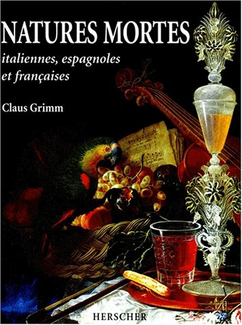 Natures mortes italiennes, espagnoles et français...