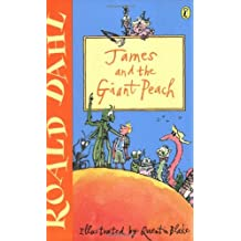 James and the Giant Peach: Written by Roald Dahl, 2001 Edition, (New edition) Publisher: Puffin Books [Paperback]