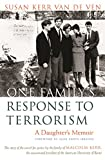 One Family's Response To Terrorism: A Daughter's Memoir (Contemporary Issues in the Middle East)