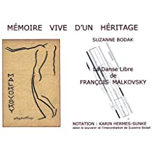 Mémoire vive d'un héritage : La Danse Libre de François Malkovsky (avec un CD audio)