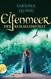 Elfenmeer – Der Korallenfürst: Eine Geschichte aus der Elvion-Reihe