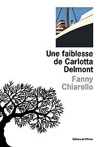 """Afficher """"Une faiblesse de Carlotta Delmont"""""""