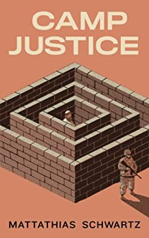 Camp Justice (Kindle Single) by [Schwartz, Mattathias]