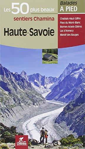 Haute Savoie Les 50 plus beaux sentiers