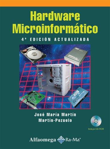 Hardware Microinformatico / Microcomputing Hardware: Viaje a Las Profundidades Del PC
