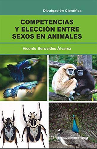 Competencia y elección entre sexos en animales (Científico-Técnica) por Vicente Beroyides Álvarez