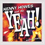 Songtexte von Kenny Howes and the Yeah! - Until Dawn