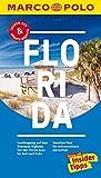 MARCO POLO Reiseführer Florida: Reisen mit Insider-Tipps. Inklusive kostenloser Touren-App &...