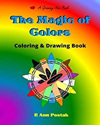 The Magic of Colors Coloring  and Drawing Book