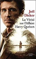 La vérité sur l'affaire Harry Quebert Poche Série de Joël Dicker