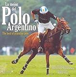 Image de Mejor del Polo Argentino, Lo