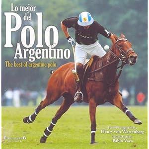 Mejor del Polo Argentino, Lo