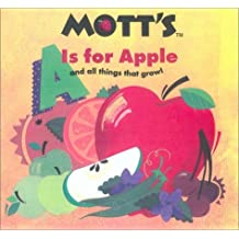 A Is for Apple (And All Things That Grow) (Mott's Books) by Megan E. Bryant (2002-09-16)