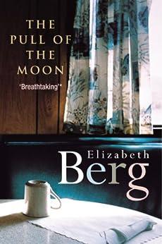 Pull Of The Moon by [Berg, Elizabeth]