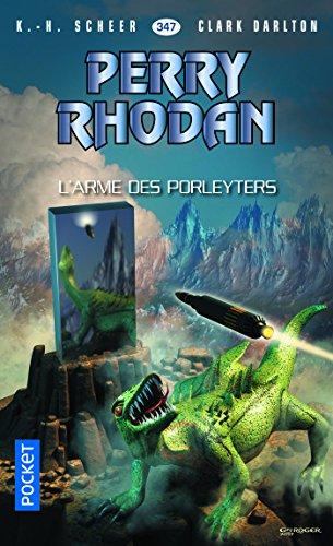 Perry Rhodan n°347 - L'Arme des Porleyters