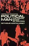 Political Man: The Social Bases of Politics
