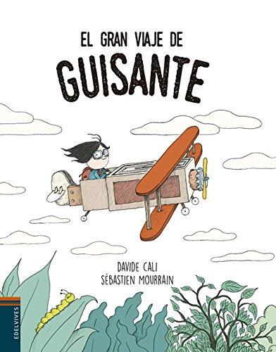 El gran viaje de Guisante (Álbumes ilustrados) por Davide Cali