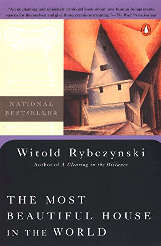 The Most Beautiful House in the World por Witold Rybczynski