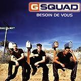 Songtexte von G-Squad - Besoin de vous