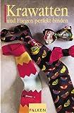 Krawatten und Fliegen perfekt binden