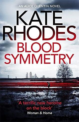 Blood Symmetry  - Kate Rhodes