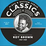 Songtexte von Roy Brown - Blues & Rhythm Series: The Chronological Roy Brown 1947-1949