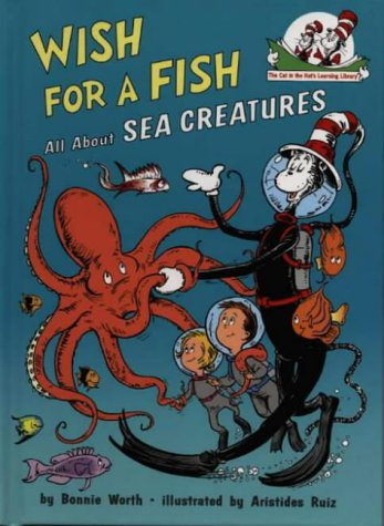 Wish For A Fish (The Cat in the Hat's Learning Library, Book 2)