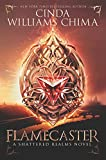 Flamecaster (Shattered Realms, Band 1)