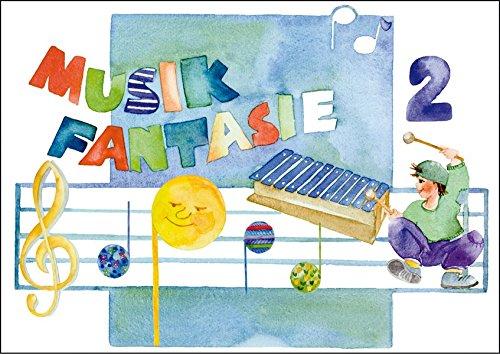 Musik-Fantasie, Bd.2, Mein zweites Musikschuljahr