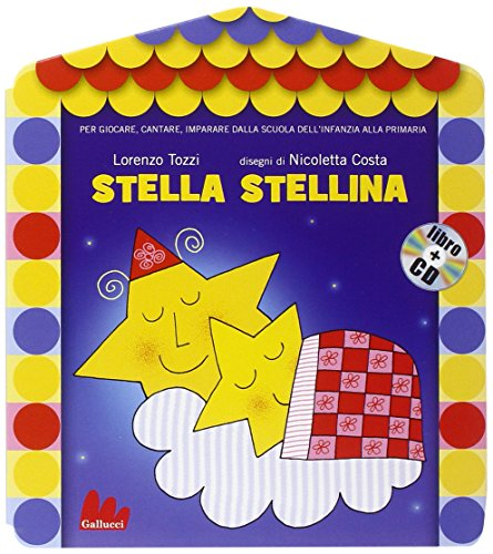 Stella stellina. Ediz. illustrata. Con CD Audio (Gli abbecelibri)