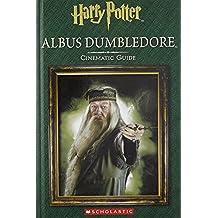 Harry Potter: Albus Dumbledore: Cinematic Guide