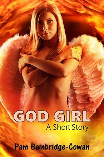 God girl short story ebook pam bainbridge cowan amazon god girl short story by bainbridge cowanpam fandeluxe PDF