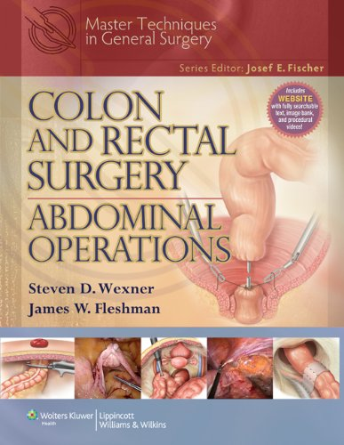 Colon And Rectal Surgery. Abdominal Operations (Master Techniques in Surgery)