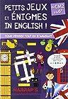 Petits jeux et énigmes in english - Du CM2 à la 6e- Cahier de vacances