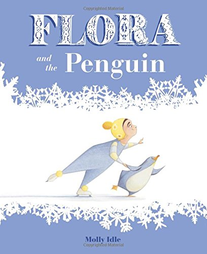 Flora and the Penguin par Molly Idle