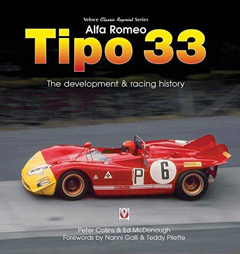 Alfa Romeo Tipo 33: The Development and Racing History (Veloce Classic Reprint)
