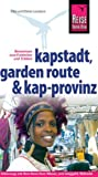 Kapstadt, Garden Route und Kap-Provinz - Dieter Losskarn, Elke Losskarn