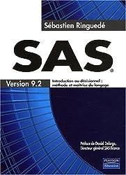 SAS : Introduction au décisionnel : méthode et maîtrise du langage