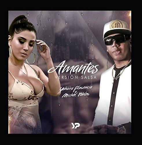 Amantes (Versión Salsa) [feat  Michel Robles]