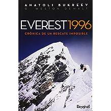 Everest 1996. Crónica de un rescate imposible (Literatura (desnivel))