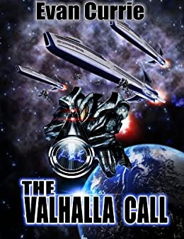 The Valhalla Call (On Silver Wings Book 4) by [Currie, Evan]