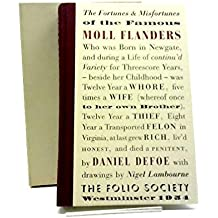THE FORTUNES & MISFORTUNES OF THE FAMOUS MOLL FLANDERS. With Drawings by Nigel Lambourne.