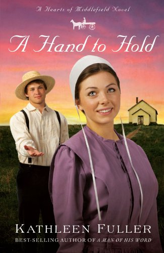 A Hand To Hold A Hearts Of Middlefield Novel
